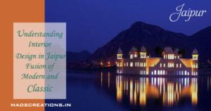Interior design in Jaipur
