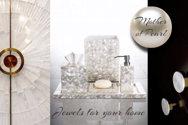 Mother of Pearl for interior designer
