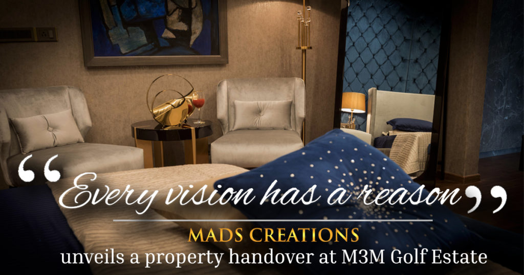 M3M GOLF ESTATE RECENTLY INTERIOR PROJECT DONE BY MADS CREATIONS