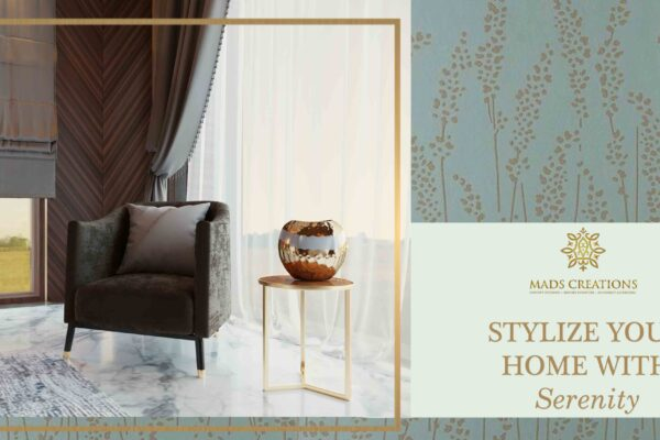 Stylize your home with serenity