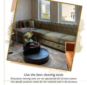 Luxury wooden furniture needs regular dusting and cleaning