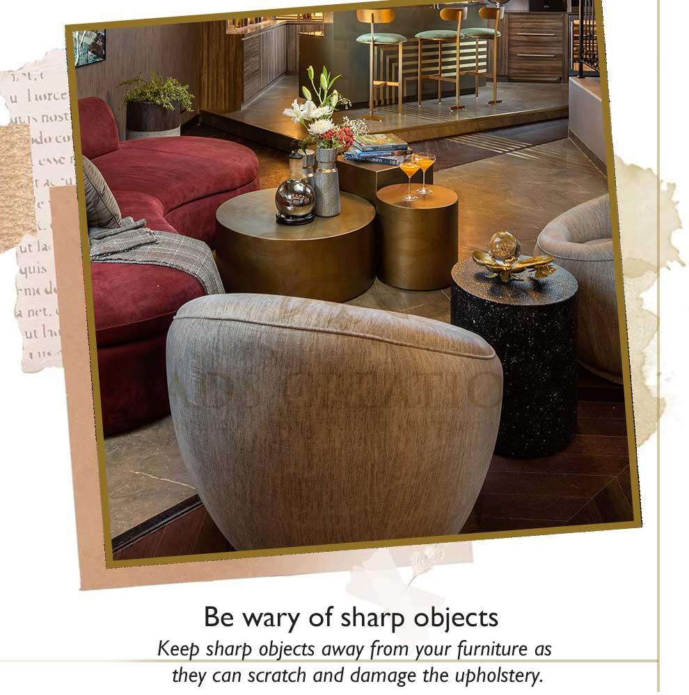 Sharp objects damage luxury wooden furniture